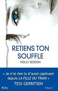 cover of Retiens ton souffle by Holly Seddon