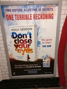 Don't Close Your Eyes poster, Charing Cross Underground Station.